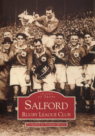 Salford Rugby League Club: Images of Sport