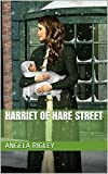 Harriet of Hare Street