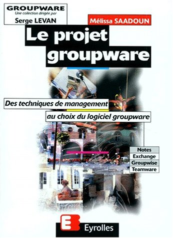Le projet Groupware par Mélissa Saadoun