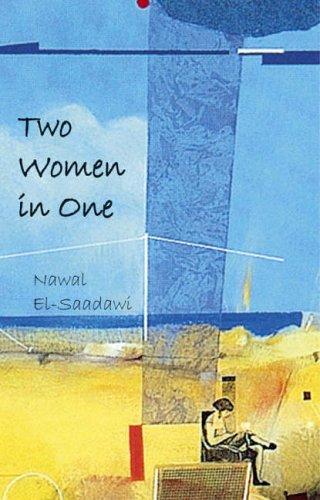 Two Women in One por Nawal El-Saadawi