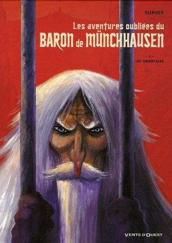 Les aventures oubliées du baron de Münchausen, Tome 1 : Les orientales