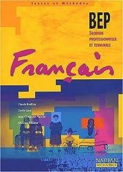 Français BEP Seconde Professionnelle et Terminale