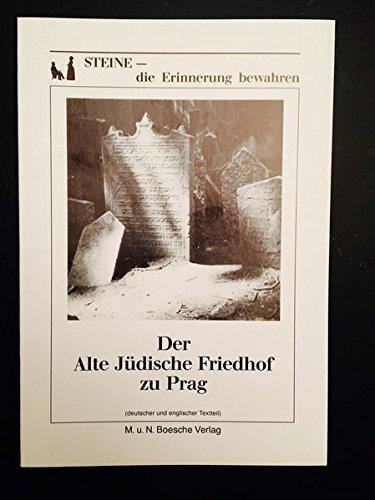 Der Alte Jüdische Friedhof zu Prag: Mit englischsprachigem Teil
