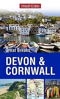 Insight Guides: Great Breaks Devon & Cornwall (Insight Great Breaks) von [Guides, Insight]