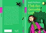 Angela Waidmann: Fluch über Abercombie Castle
