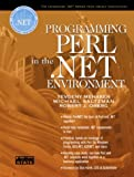 Programming Perl in the .NET Environment (Integrated .Net Series from Object Innovations and Prentice Hall Ptr)