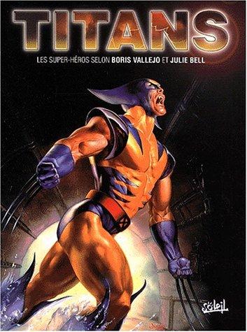 Titans : Les super-héros selon Boris Vallejo et Julie Bell