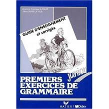 Premiers exercices de grammaire, junior. Livret du professeur