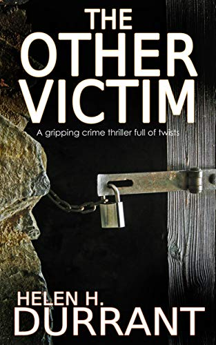 The Other Victim A Gripping Crime Thriller Full Of Twists por Helen H. Durrant epub
