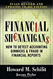 Financial Shenanigans:  How to Detect Accounting Gimmicks & Fraud in Financial Reports, Third Edition