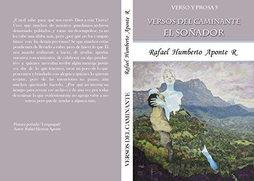 Verso y Prosa 5         Versos del Caminante: El Soñador (Spanish Edition)