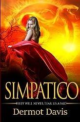 Simpatico: They Will Never Tear Us Apart (The Simpatico Series) (Volume 1) by Dermot Davis (2015-08-08)