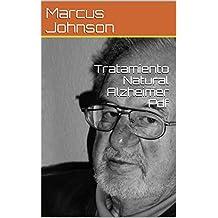 Tratamiento Natural Alzheimer Pdf (English Edition)