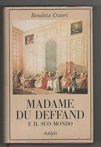 Madame du Deffand e il suo mondo