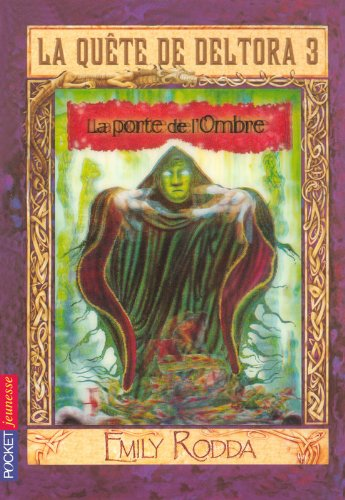 La quête de Deltora III - La Porte de l'Ombre