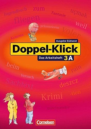 Doppel-Klick - Südwest / Band 3: 7. Schuljahr - Arbeitsheft A mit Lösungen, 2. Auflage Nachdruck