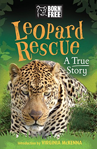 leopard-rescue-a-true-story-born-free-english-edition