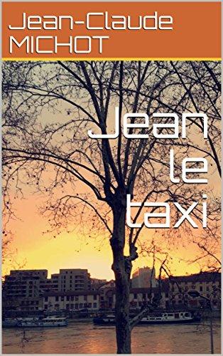 """Résultat de recherche d'images pour """"jean le taxi jean-claude michot"""""""