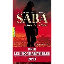 Les chemins de poussière (Tome 1) - Saba, Ange de la Mort (French Edition)