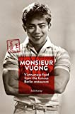 Monsieur Vuong: Vietnamese Food from the Famous Berlin Restaurant. The Cook Book (suhrkamp taschenbuch)