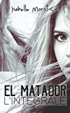 El Matador: L'intégrale...
