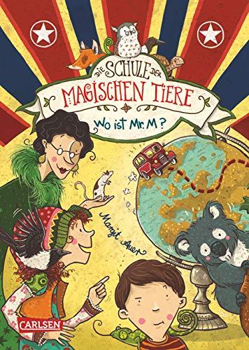 Die Schule der magischen Tiere 7: Wo ist Mr. M? (7)