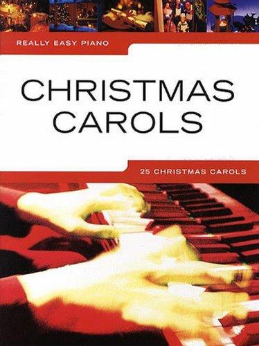 Really Easy Piano: Christmas Carols Pf Book: Noten für Klavier