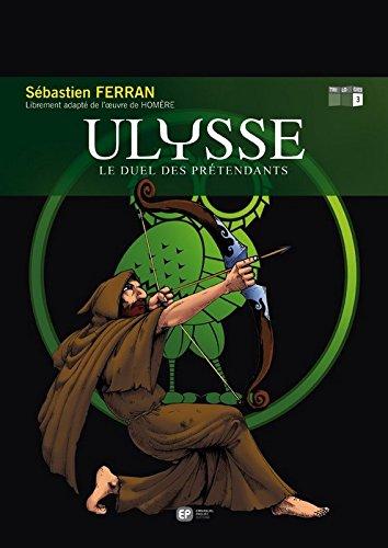 ULYSSE T3 DUEL DES PRETENDANTS