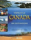 VISITONS LE CANADA