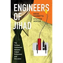 Engineers of Jhad - The Curious Connection between Violent Extremism and Education: New Preface by the Authors