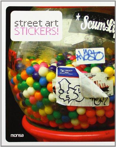 Street art stickers: Stick It On!
