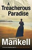 A Treacherous Paradise