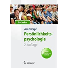 Persönlichkeitspsychologie für Bachelor. Lesen, Hören, Lernen im Web (Springer-Lehrbuch)