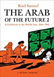 The Arab of the Future 2: A Childhood in the Middle East, 1984-1985: A Graphic Memoir (English Edition)