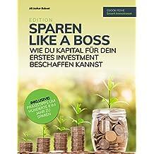 Sparen like a boss: Wie du Kapital für dein erstes Investment beschaffen kannst