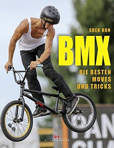 Preisvergleich Produktbild BMX: Die besten Moves und Tricks
