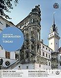 Torgau: Englische Ausgabe (Orte der Reformation, Band 16)