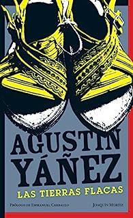 Las tierras flacas par Agustín Yañez
