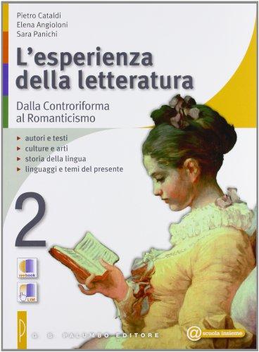 L'esperienza della letteratura-Studiare con successo. Per le Scuole superiori: 2