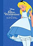 Disney Alice in Wonderland the Story of Alice (Movie Collection Storybook)