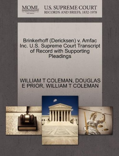 Brinkerhoff (Dericksen) v. Amfac Inc. U.S. Supreme Court Transcript of Record with Supporting Pleadings by WILLIAM T COLEMAN (2011-10-30)