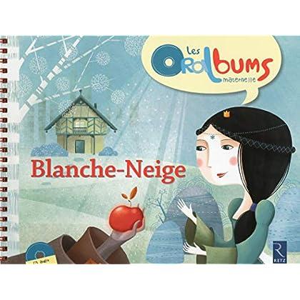 Blanche-Neige (+ CD audio)