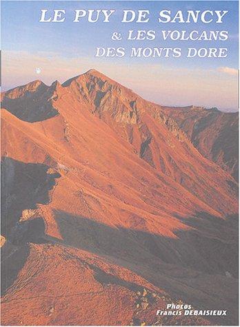 Le puy de Sancy et les volcans des monts Dore