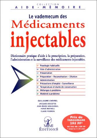 Le Vademecum des médicaments injectables par Guillaume Chevrel