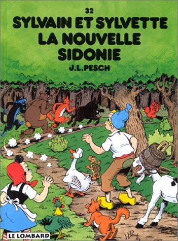 Sylvain et Sylvette, tome 32 : La nouvelle Sidonie