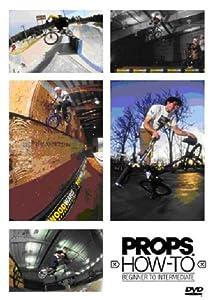 Props How To - Beginner To Intermediate BMX Bike [DVD] [2002]