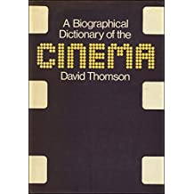 Biographical Dictionary of the Cinema