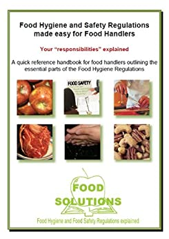 Food Hygiene and Safety Regulations made easy for Food Handlers by [Salmon, Bob, Golton-Davis, John]