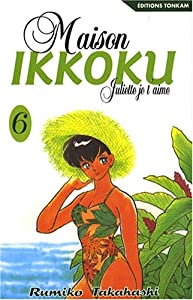 Maison Ikkoku - Juliette je t'aime Edition simple Tome 6