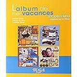 Toga - Livre scrapbooking album de mes vacances